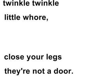 whore, quote, and funny image