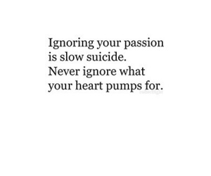 quote, passion, and suicide image