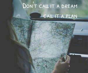 Dream, plan, and quotes image