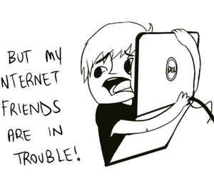 internet, friends, and trouble image