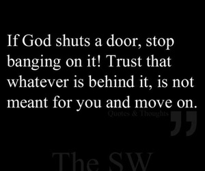god, move on, and quote image