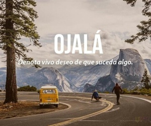 ojala, words, and frases image