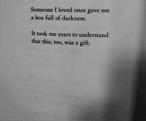 quote, gift, and Darkness image