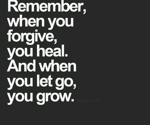 quotes, forgive, and heal image