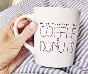 coffee, donuts, and quotes image