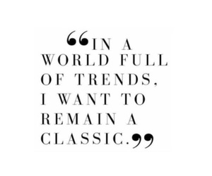 quotes, classic, and trend image