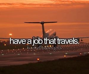 travel, job, and Dream image