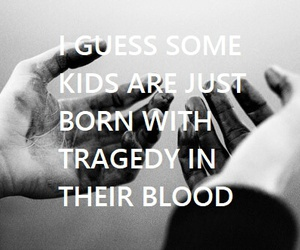 quotes, sad, and tragedy image