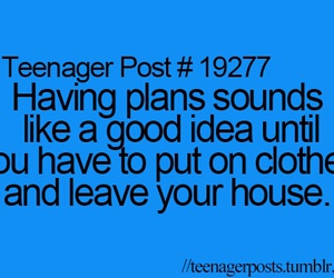 teenager post, funny, and plans image