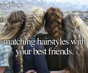 best friends, hair, and just girly things image