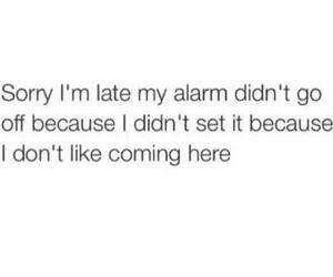 alarm, set, and ugh image