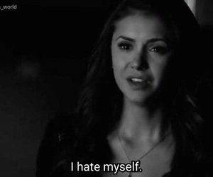 hate, alone, and Nina Dobrev image