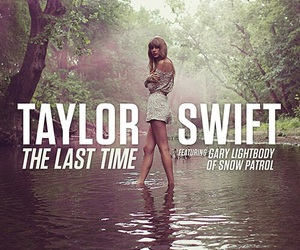 Taylor Swift, the last time, and gary lightbody image
