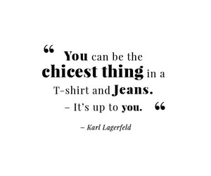 jeans, quote, and chic image