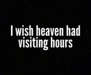 heaven, wish, and quotes image