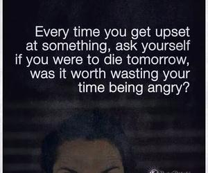 angry, tomorrow, and worth image