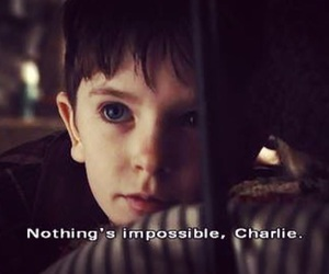 be strong, charlie, and nothing's impossible image