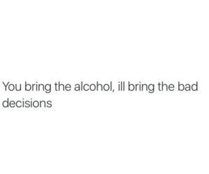 alcohol, drinks, and funny image