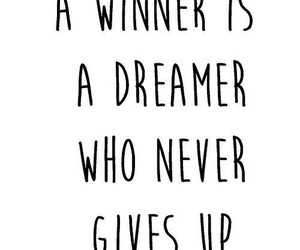 quote, dreamer, and winner image