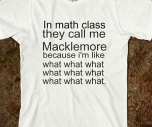 macklemore, math, and funny image