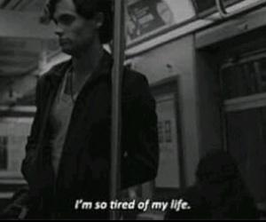 tired, life, and sad image