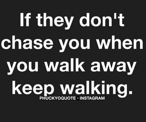 quotes and walk away image