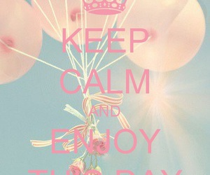 keep calm, enjoy, and pink image
