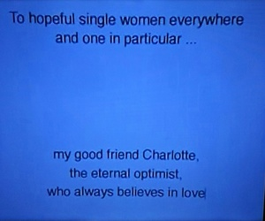 believe, Carrie Bradshaw, and charlotte york image