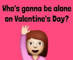alone, me, and Valentine's Day image