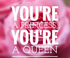 princess, Queen, and quote image