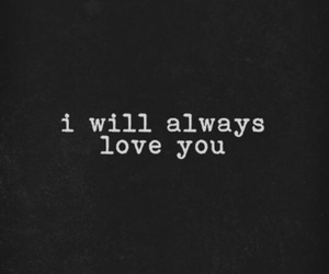 love, always, and quote image