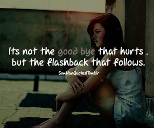 quote, flashback, and hurt image
