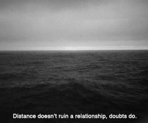 black and white, distance, and doubt image