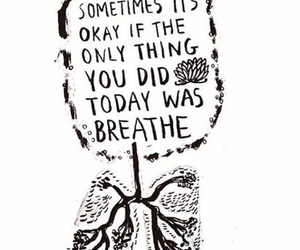 breathe, quote, and okay image