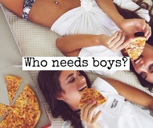 quote, girls, and pizza image