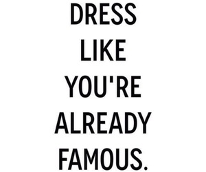 famous, quotes, and dress image