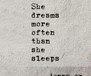 Dream, quotes, and sleep image