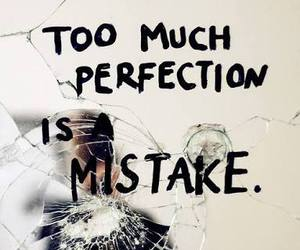 perfection, mistake, and quote image