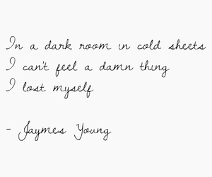 quote, quotes of songs, and jaymes young image