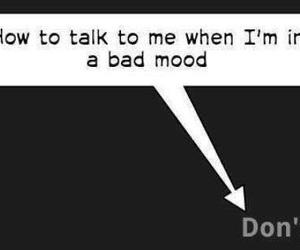 bad mood and don't image