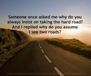 life, quote, and roads image