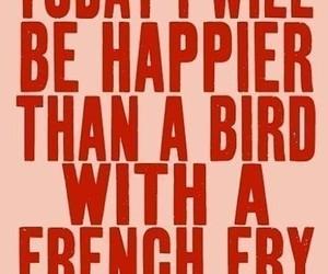 bird, happy, and quote image
