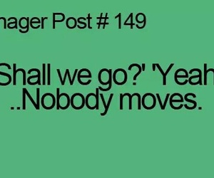teenager post, funny, and so true image