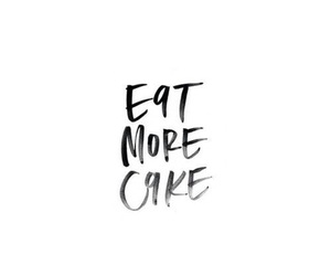 quote, cake, and food image