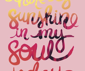 quotes, sunshine, and soul image