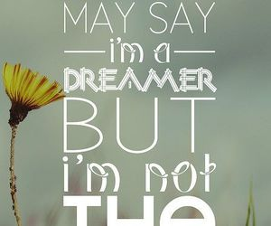 quote, dreamer, and Dream image