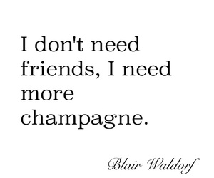 blair waldorf, champagne, and gossip girl image