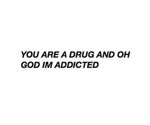 drug, grunge, and quotes image