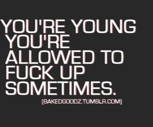 fuck, young, and quote image