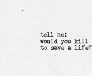 quotes, life, and kill image